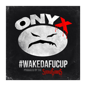 Onyx -> #WakeDaFucUp Digital Download @Itunes